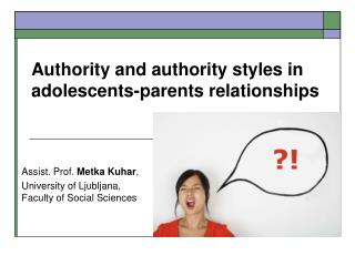 Authority and authority styles in adolescents-parents relationships