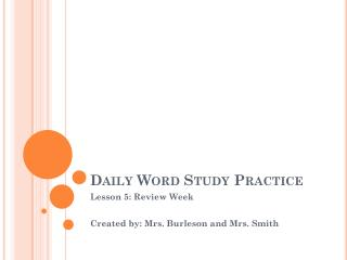 Daily Word Study Practice
