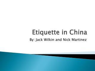 Etiquette in China