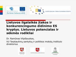 Dr. Ramūnas Vilpišauskas,  VU Tarptautinių santykių ir politikos mokslų instituto direktorius