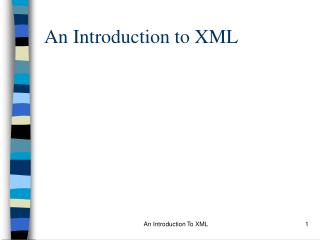 An Introduction to XML