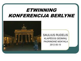 ETWINNING KONFERENCIJA BERLYNE