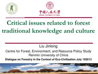 Critical issues related to forest traditional knowledge and culture