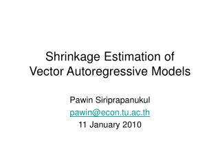 Shrinkage Estimation of Vector Autoregressive Models