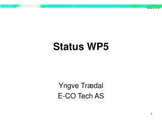 Status WP5