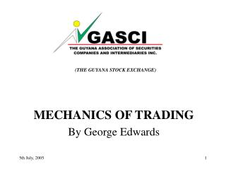 MECHANICS OF TRADING  By George Edwards