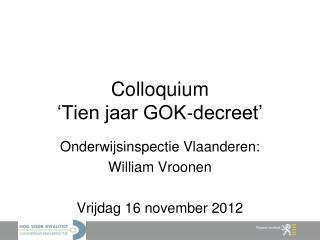 Colloquium  'Tien jaar GOK‐decreet'