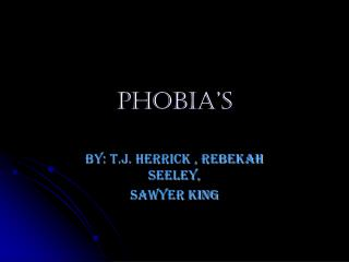 Phobia's