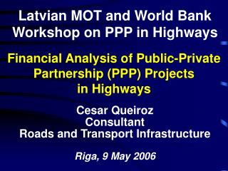 Financial Analysis of Public-Private Partnership PPP Projects in Highways