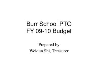Burr School PTO FY 09-10 Budget