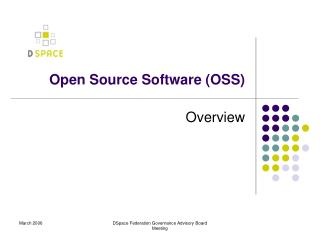 Open Source Software (OSS)