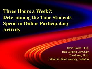 Three Hours a Week: Determining the Time Students Spend in Online Participatory Activity