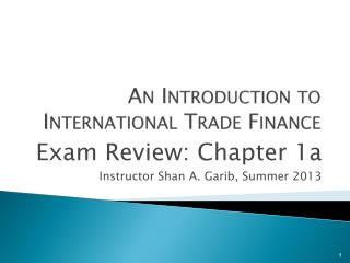 An Introduction to International Trade Finance