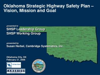 Oklahoma Strategic Highway Safety Plan   Vision, Mission and Goal