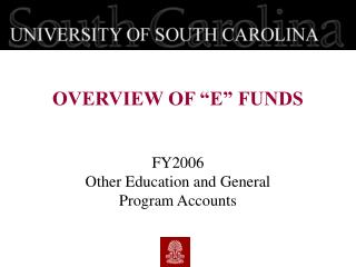 FY2006  Other Education and General  Program Accounts