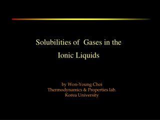 by Won-Young Choi  Thermodynamics & Properties lab. Korea University