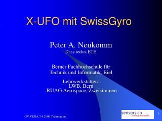 X-UFO mit SwissGyro