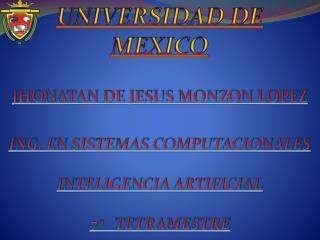 JHONATAN DE JESUS MONZON LOPEZ