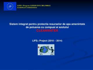 Sistem integrat pentru protectia resurselor de apa amenintate de poluarea cu compusi ai azotului