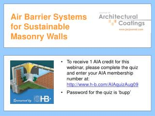 Air Barrier Systems for Sustainable Masonry Walls