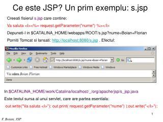 Ce este JSP? Un prim exemplu: s.jsp
