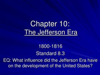 Chapter 10: The Jefferson Era