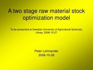 Peter Lohmander 2008-10-26