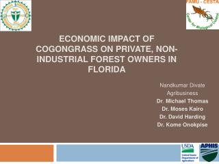 Economic Impact of Cogongrass on Private, Non-industrial Forest Owners in Florida
