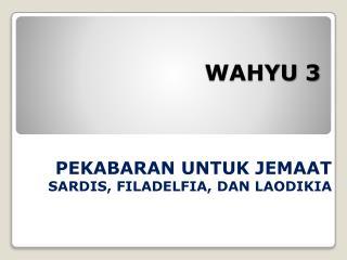 WAHYU 3
