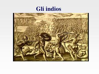 Gli indios
