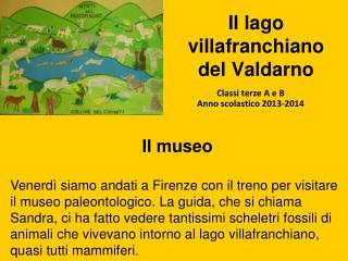 Il lago villafranchiano del Valdarno