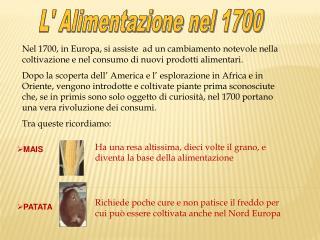 L' Alimentazione nel 1700
