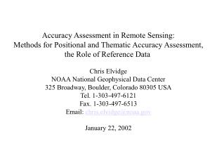 Accuracy Assessment in Remote Sensing: Methods for Positional and Thematic Accuracy Assessment,