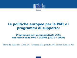 Le politiche europee per le PMI e i programmi di supporto: