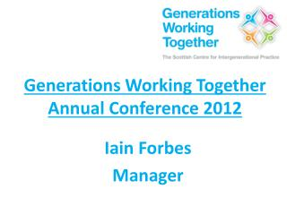 Generations Working Together Annual Conference 2012