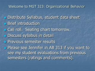 Welcome to MGT 323: Organizational Behavior