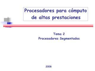 Tema 2 Procesadores Segmentados