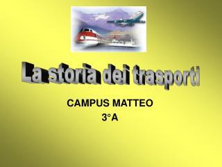 CAMPUS MATTEO 3°A