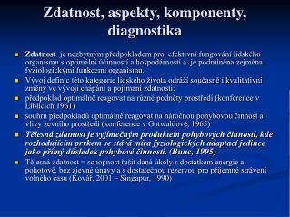 Z datnost, aspekty, komponenty, diagnostika