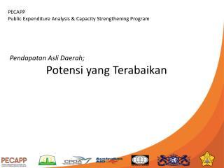 Pendapatan Asli  Daerah;  Potensi  yang  Terabaikan