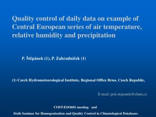 Quality control of daily data on example of Central European series of air temperature, relative humidity and precipitat