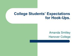 College Students  Expectations for Hook-Ups.