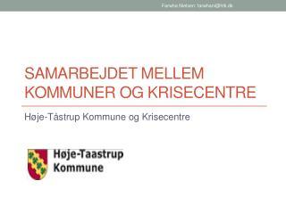 Samarbejdet mellem kommuner og krisecentre