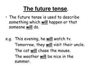 The future tense .