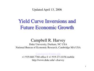 Yield Curve Inversions and  Future Economic Growth