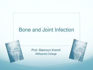 Bone and Joint Infection
