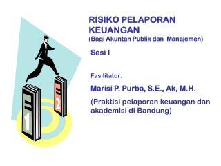 RISIKO PELAPORAN KEUANGAN (Bagi Akuntan Publik dan  Manajemen)