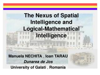 The Nexus of Spatial Intelligence and  Logical-Mathematical Intelligence