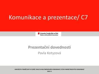 Komunikace a prezentace/ C7