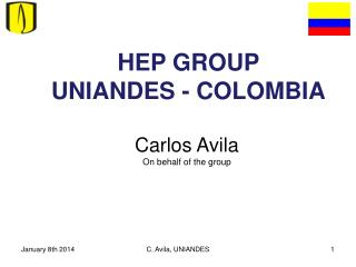 HEP GROUP  UNIANDES - COLOMBIA